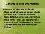 general testing information