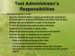 test administrator s responsibilities1