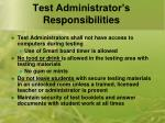 test administrator s responsibilities5