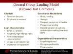 general group lending model beyond just grameen