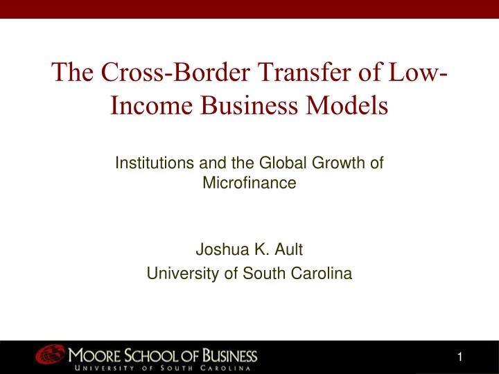 the cross border transfer of low income business models n.