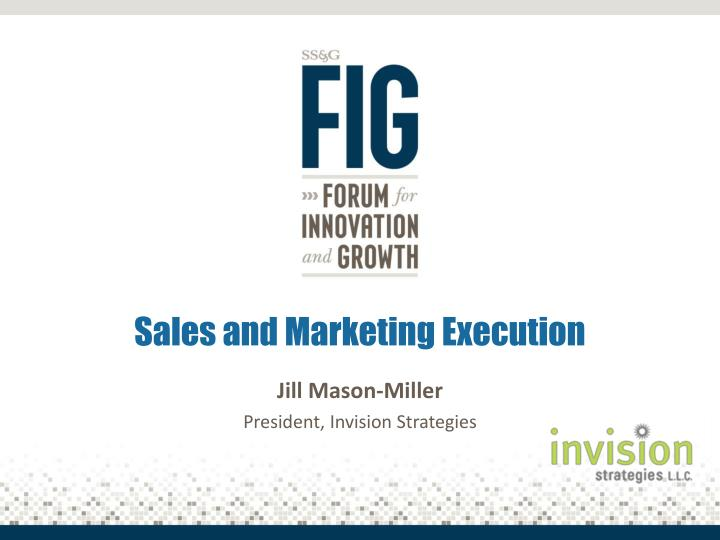 sales and marketing execution n.