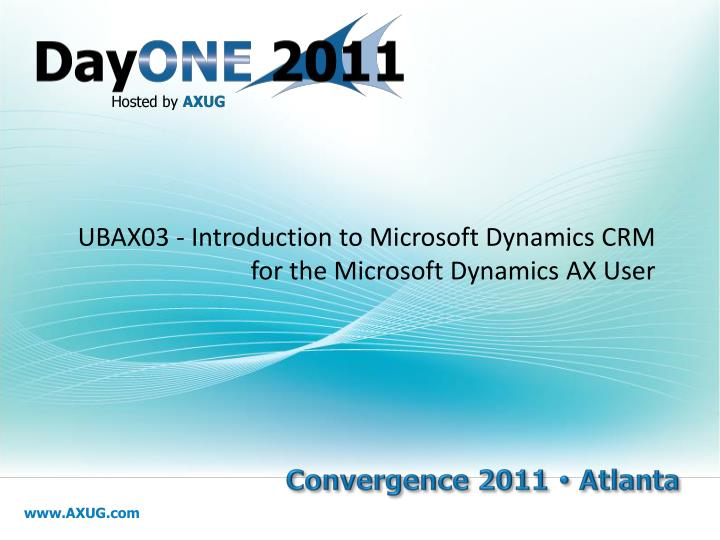 ubax03 introduction to microsoft dynamics crm for the microsoft dynamics ax user n.