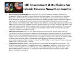 uk government its claims for islamic finance growth in london1