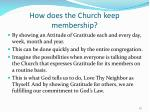 how does the church keep membership
