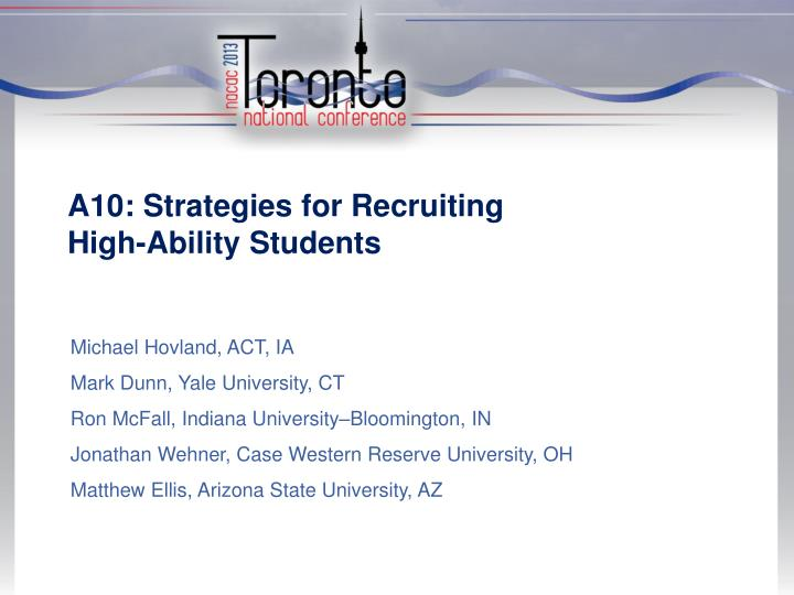 a10 strategies for recruiting high ability students n.