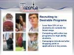 recruiting to desirable programs1