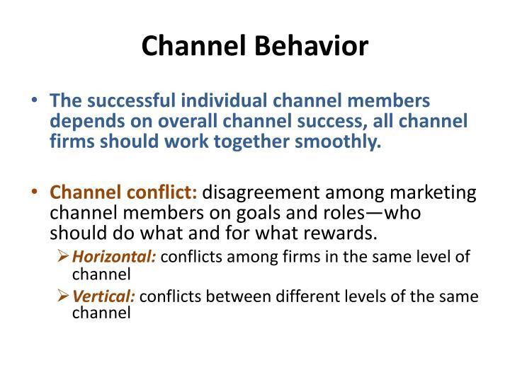 Channel Behavior