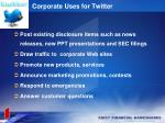 corporate uses for twitter