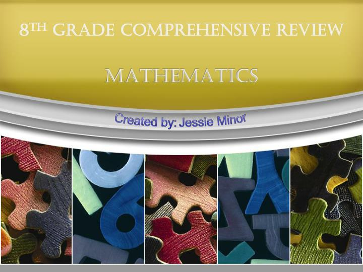 8 th grade comprehensive review n.