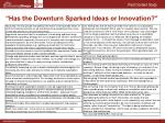 has the downturn sparked ideas or innovation