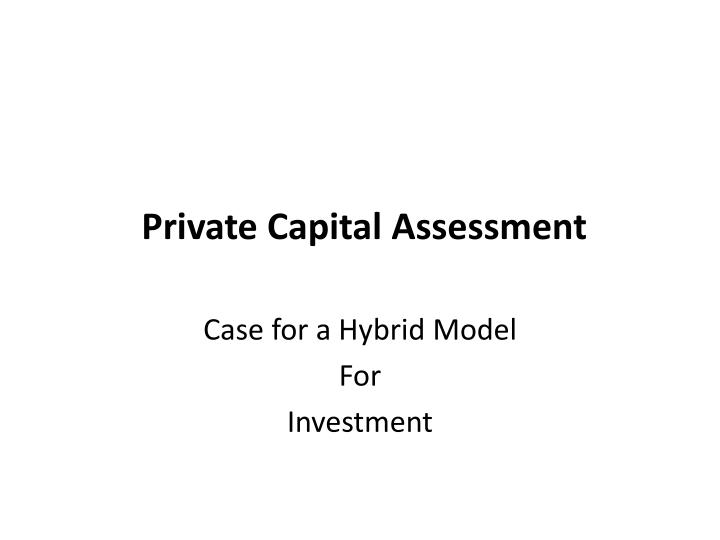 private capital assessment n.