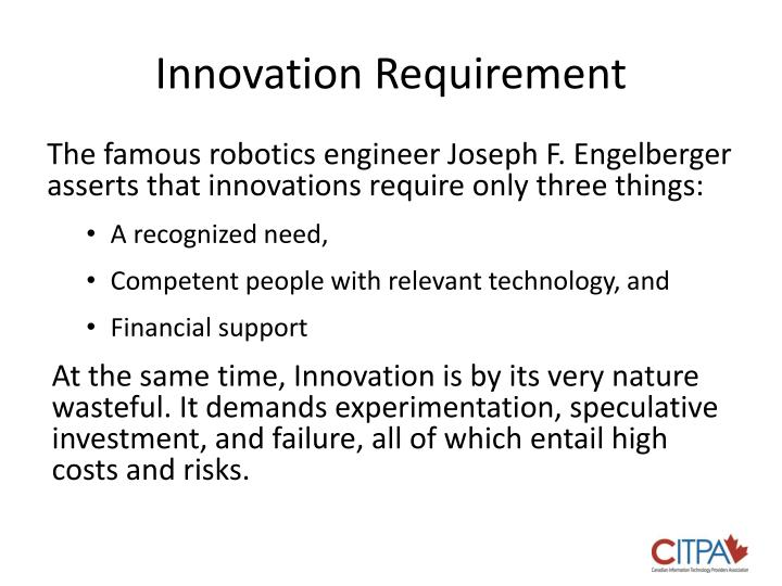 Innovation requirement