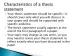 characteristics of a thesis statement