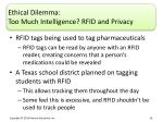 ethical dilemma too much intelligence rfid and privacy