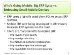 who s going mobile big erp systems embracing small mobile devices