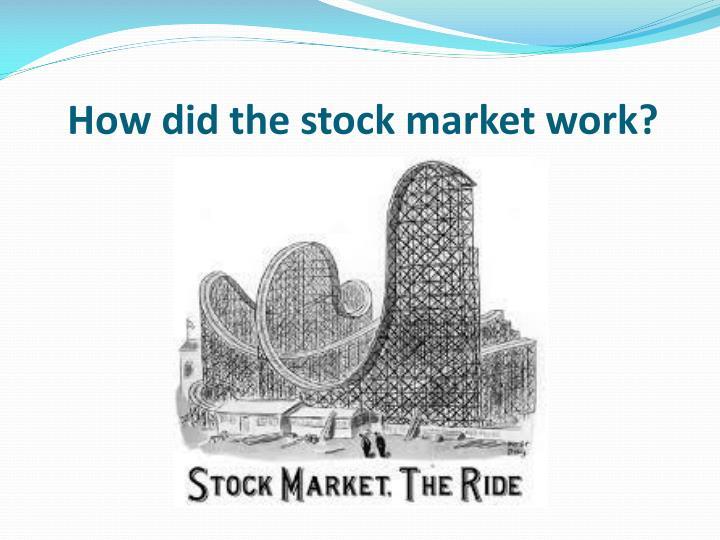 how did the stock market work n.