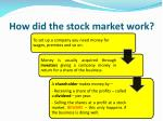 how did the stock market work1