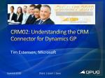 crm02 understanding the crm connector for dynamics gp