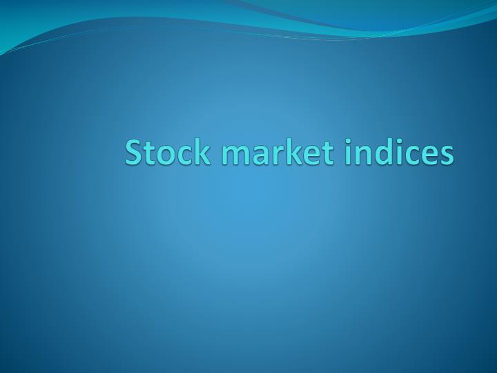stock market indices n.