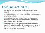 usefulness of indices