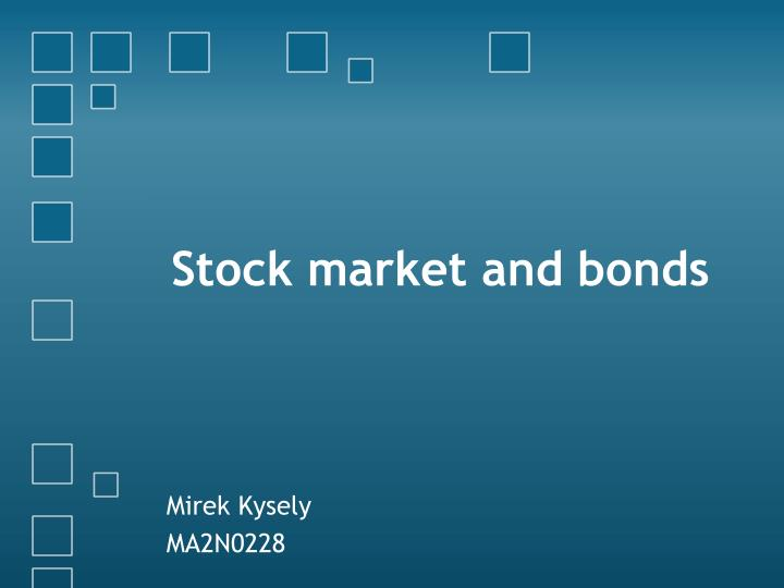 stock market and bonds n.