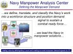 navy manpower analysis center defining the manpower demand