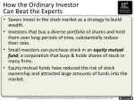 how the ordinary investor can beat the experts1