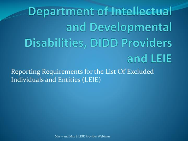 department of intellectual and developmental disabilities didd providers and leie n.