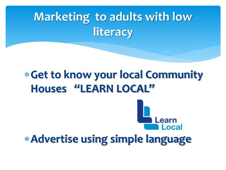 Marketing  to adults with low literacy