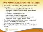 pre administration pre id labels1