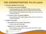 pre administration pre id labels2