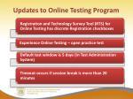 updates to online testing program