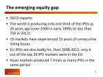 the emerging equity gap1