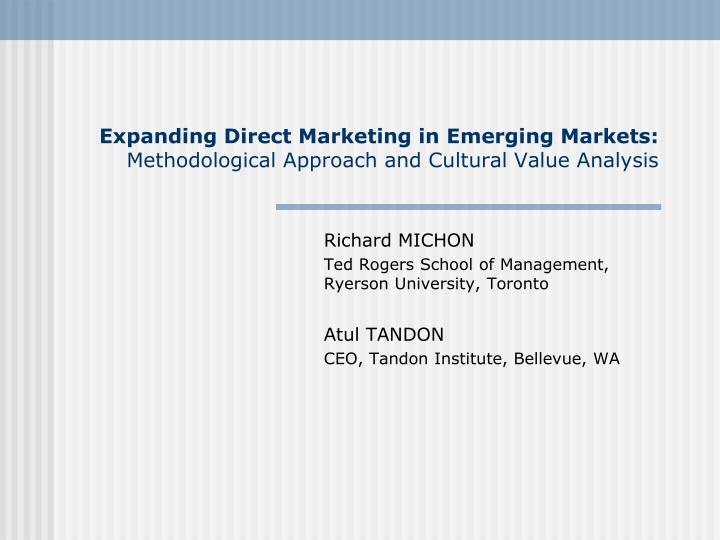 expanding direct marketing in emerging markets methodological approach and cultural value analysis n.