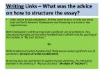 writing links what was the advice on how to structure the essay