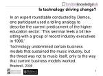 is technology driving change