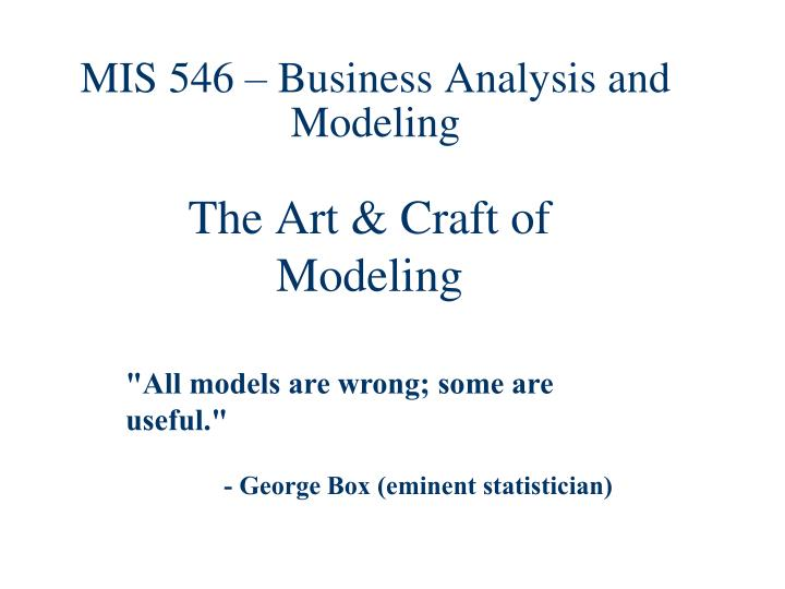 mis 546 business analysis and modeling n.