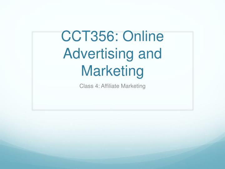 cct356 online advertising and marketing n.