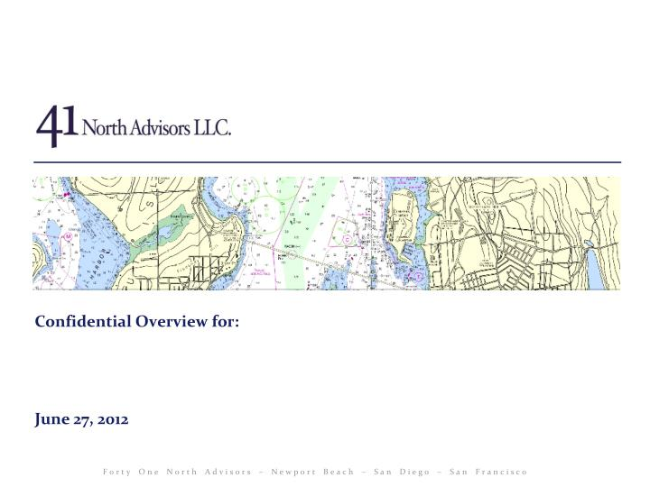 confidential overview for june 27 2012 n.