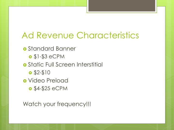 Ad Revenue Characteristics