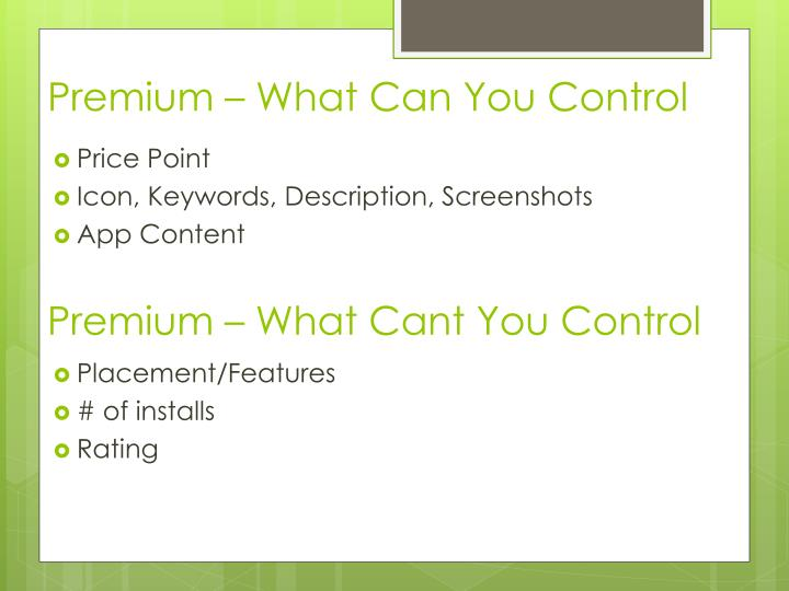 Premium – What Can You Control