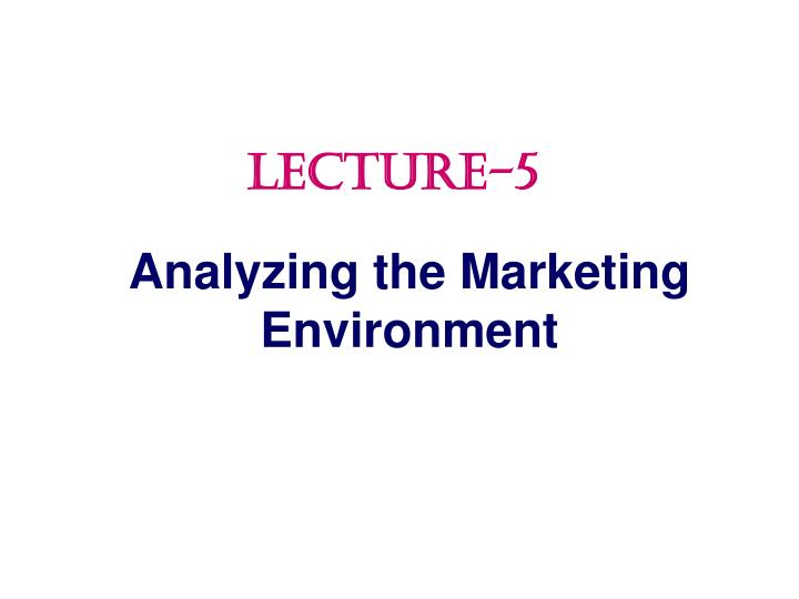analyzing the marketing environment n.
