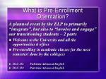 what is pre enrollment orientation