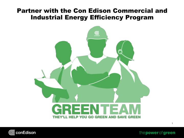 partner with the con edison commercial and industrial energy efficiency program n.