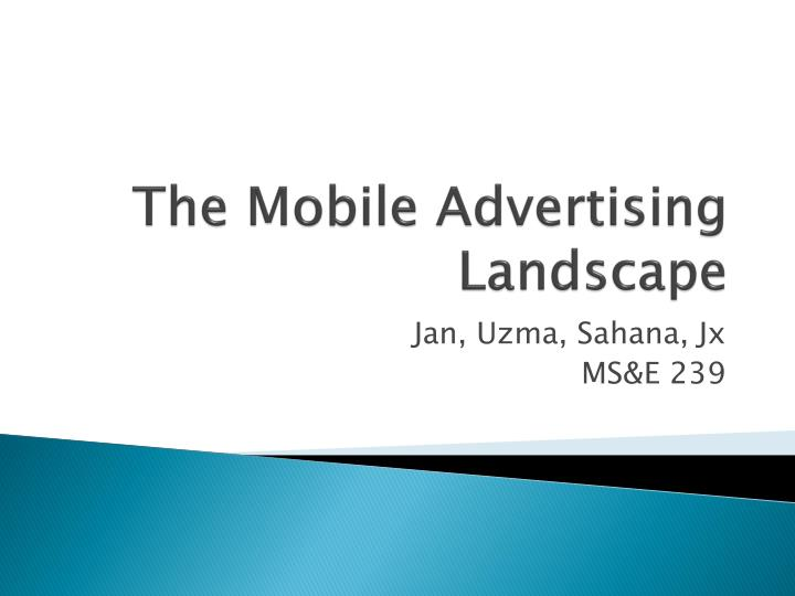 the mobile advertising landscape n.