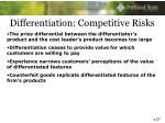 differentiation competitive risks