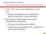 federal reserve system the federal reserve bank of the united states2