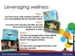leveraging wellness