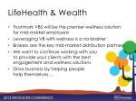 lifehealth wealth1